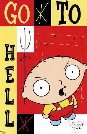 The Family Guy - Stewie - Go to Hell
