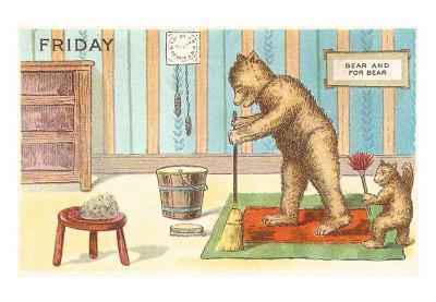Friday, Teddy Bears Cleaning House