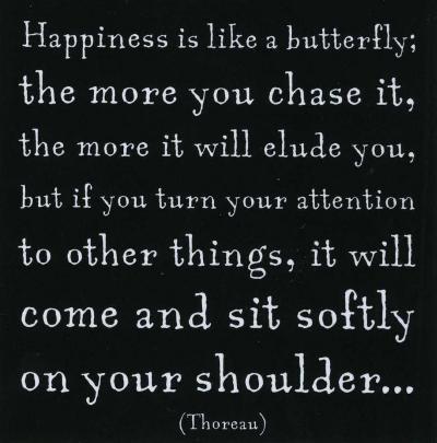 Happiness- Henry David Thoreau