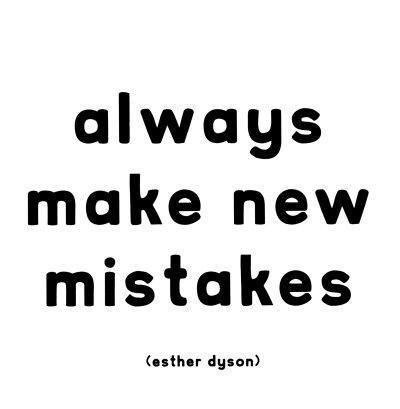 Mistakes - Esther Dyson