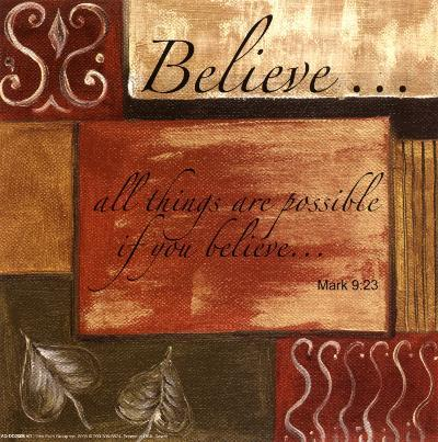 Words to Live By: Believe