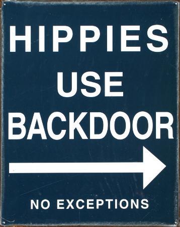 Hippies Use Back Door