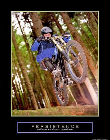 Persistence:  Dirt Bike