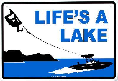 Life's A Lake