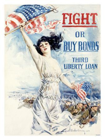 WWI, Fight Or Buy Liberty Bonds
