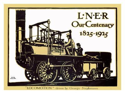 Our Centenary, 1825-1925, LNER Poster, 1925