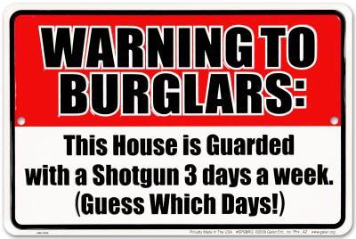 Warning to Burglars
