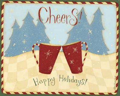 Cheers, Happy Holidays