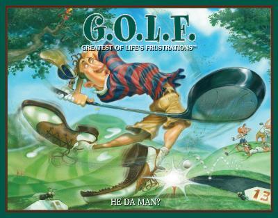 GOLF - He Da Man