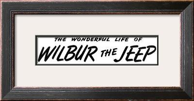 """""""The Wonderful Life of Wilbur the Jeep"""" F, June 1,2008"""