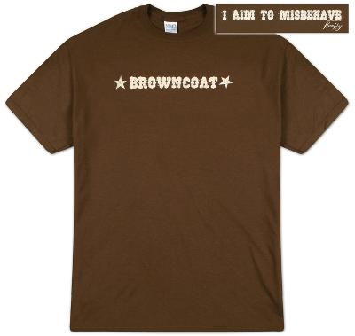 Firefly - Browncoat I Aim to Misbehave