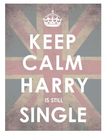 Keep Calm, Harry is Still Single