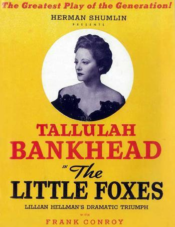 Little Foxes, The - Broadway Poster , 1939