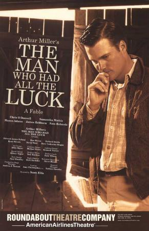 The Man Who Had All The Luck - Broadway Poster