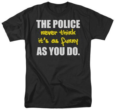 The Police Never Think