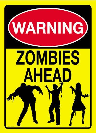 Warning Zombies Ahead Tin Sign At Allposters Com