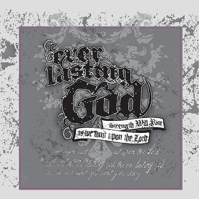 Everlasting God (Gray)
