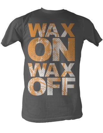 Karate Kid - Wax On Wax Off
