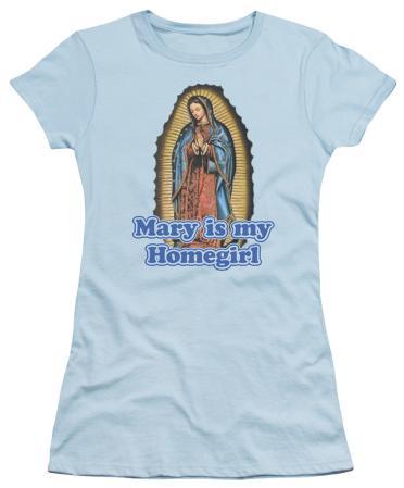 Juniors: Mary Is My Homegirl