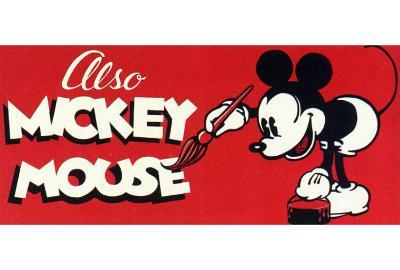 Also Mickey Mouse