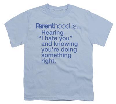 Youth: Parenthood-I Hate You