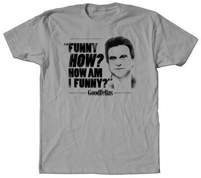 Goodfellas - How Am I Funny