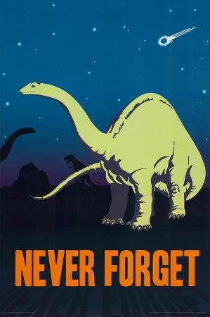 Never Forget the Dinosaur