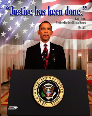 """President Barack Obama """"Justice has been done"""", May 1, 2011"""