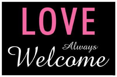 Love Always Welcome
