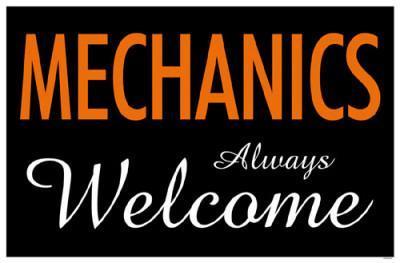 Mechanics Always Welcome