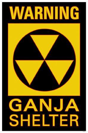 Warning Ganja Shelter