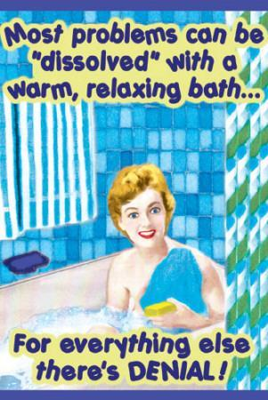 Most Problems Can Be Dissolved with a Warm Relaxing Bath