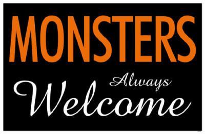 Monsters Always Welcome