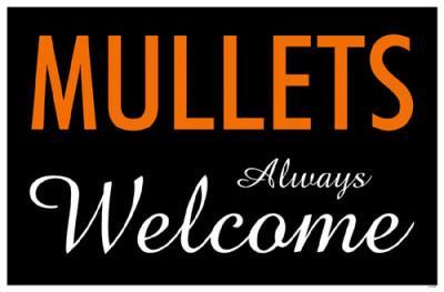 Mullets Always Welcome