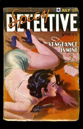 July 1936 -Spicy Detective -Vengeance is Mine