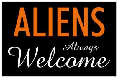 Aliens Always Welcome