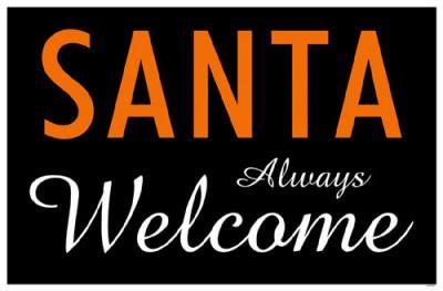 Santa Always Welcome