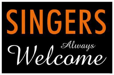 Singers Always Welcome