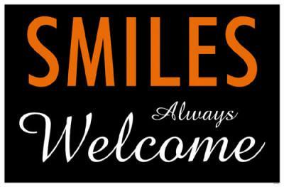 Smiles Always Welcome