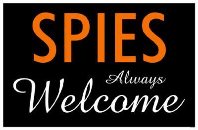 Spies Always Welcome
