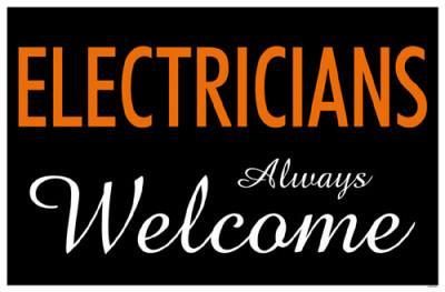 Electricians Always Welcome