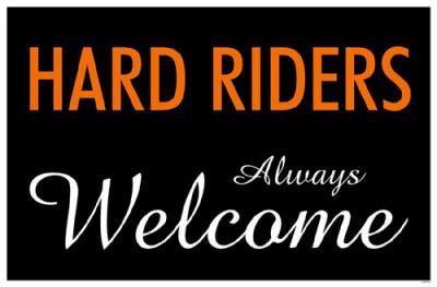 Hard Riders Always Welcome