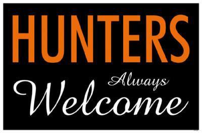 Hunters Always Welcome