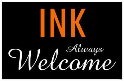 Ink Always Welcome