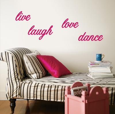 Live, Laugh, Love, Dance - Pink