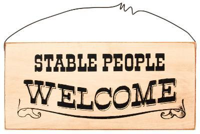 Stable People Welcome
