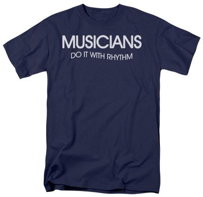 Musicians Do It With Rhythm