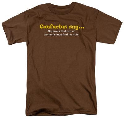Confucius Say?No Nuts