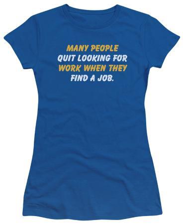 Juniors: Quit Working