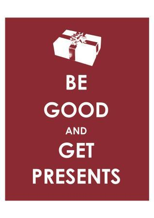 Be Good and Get Presents